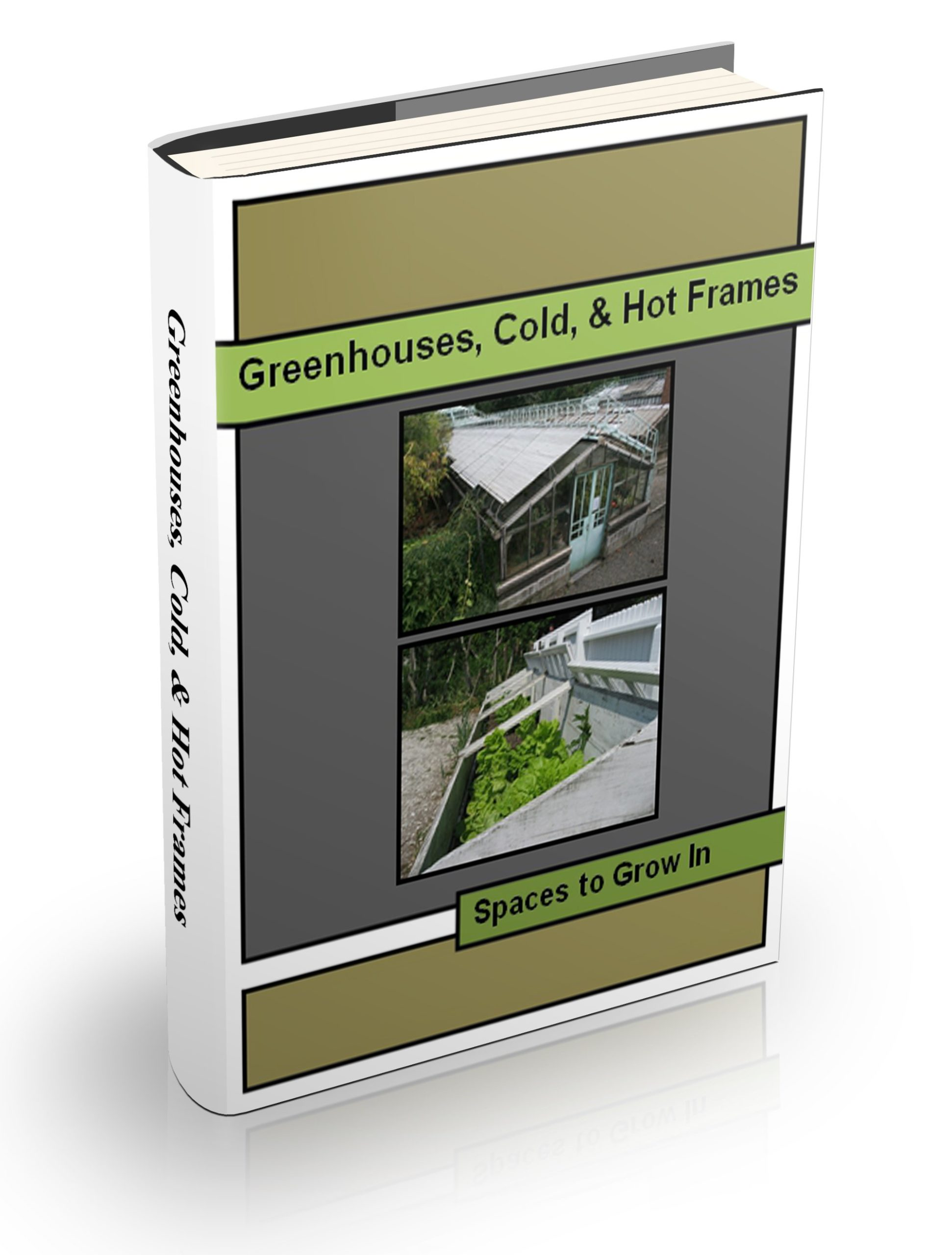 Greenhouse Cold Hot Frames eBook