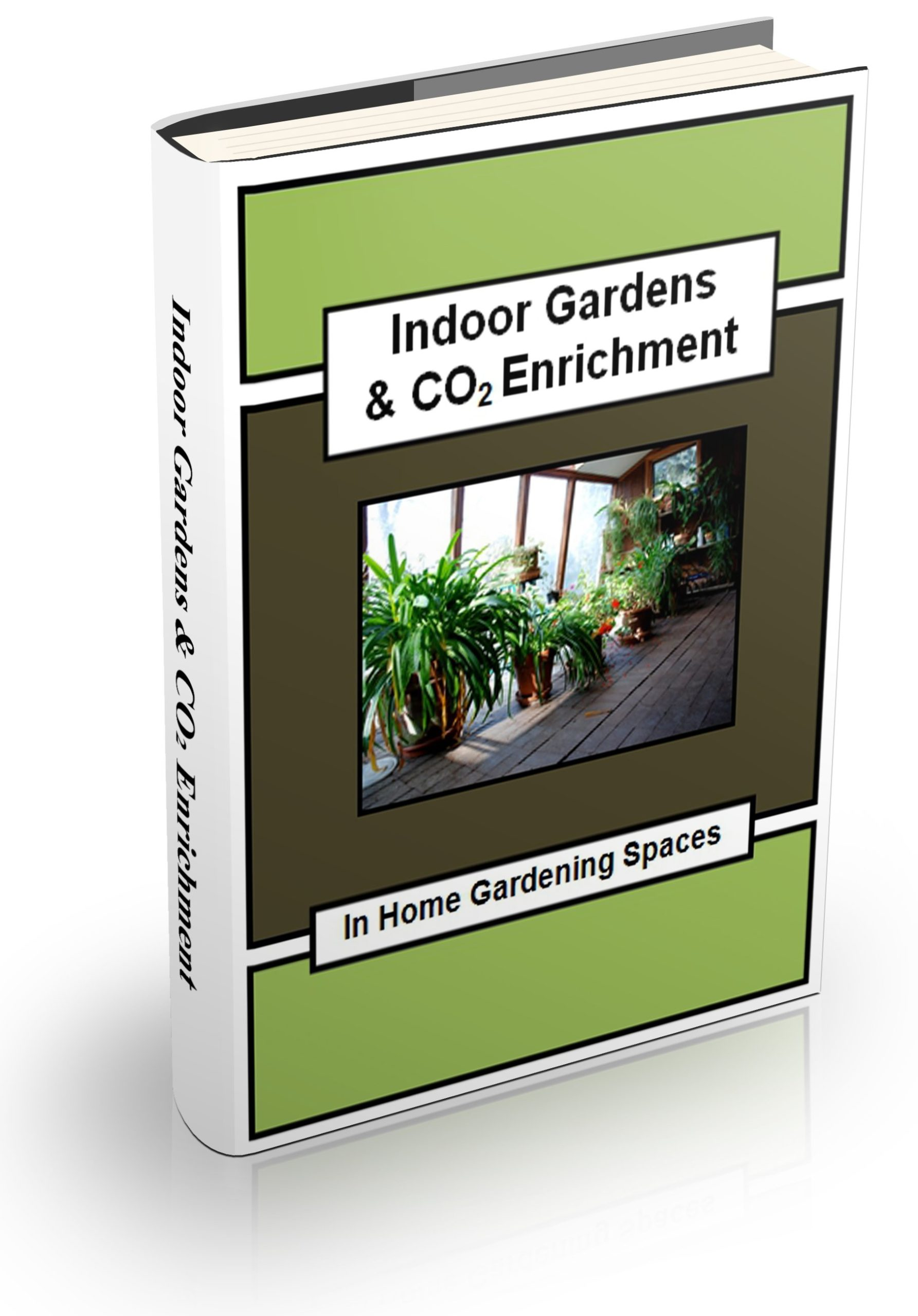 Indoor Gardens CO2 Enrichment eBook